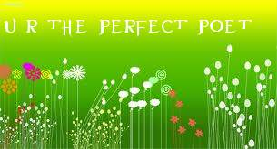 The Perfect Poet Award – Week 28 – and a Poem
